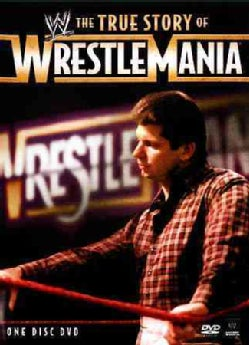 True Story Of Wrestlemania (DVD)