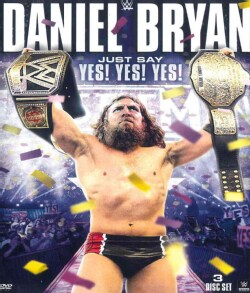 WWE: Daniel Bryan: Just Say Yes! Yes! Yes! (DVD)