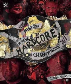 WWE: The History of The WWE Hardcore Championship: 24/7 (Blu-ray Disc)