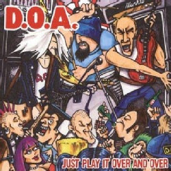 D.O.A. - Play It Over and Over Again EP