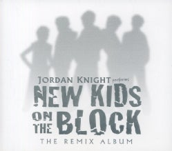 Jordan Knight - New Kids On The Block: The Remix Album