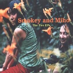 Smokey And Miho - Two Eps