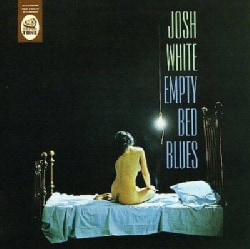 Josh White - Empty Bed Blues