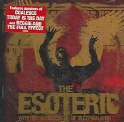 Esoteric - With the Sureness of Sleepwalking