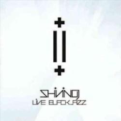 Shining - Live: Blackjazz