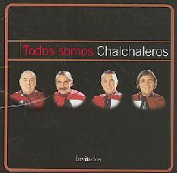 Los Chalchaleros - Todos Somos