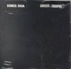 Songs:Ohia - Ghost Tropic