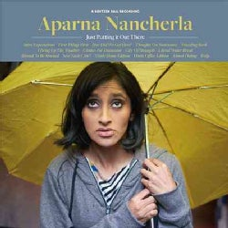 Aparna Nancherla - Just Putting It Out There