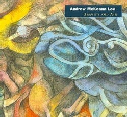 Andrew McKenna Lee - Bach: Gravity and Air