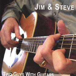 JIM & STEVE - TWO GUYS WITH GUITARS