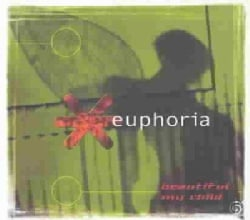 Euphoria - Beautiful My Child