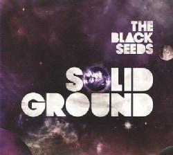 Black Seeds - Solid Ground