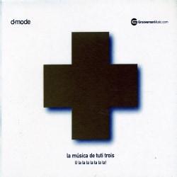LA MUSICA DE TUTI TROIS - LA MUSICA DE TUTI TROIS