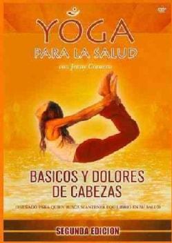 Yoga Para La Salud: Basicos Y Dolores De Cabezas (DVD)