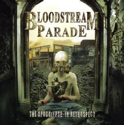 Bloodstream Parade - Acopcalypse in Retrospect