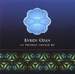 Evren Ozan - As Things Could Be