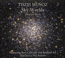 Tisziji Munoz - Sky Worlds