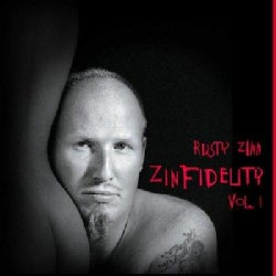 Rusty Zinn - Zinfidelity, Vol 1