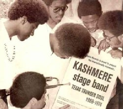 Kashmere Stage Band - Texas Thunder Soul: 1968-1974