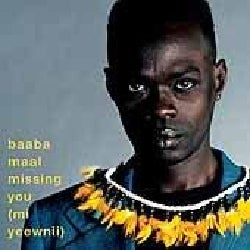 Baaba Maal - Missing You (Mi Yeenii)