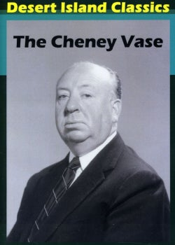 The Cheney Vase (DVD)