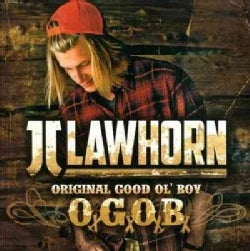 JJ Lawhorn - Original Good Ol' Boy