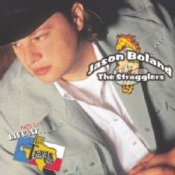 Jason Boland - Jason Boland Live At Billy Bob's Texas