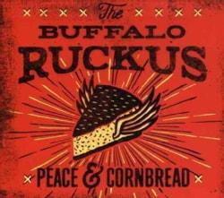 Buffalo Ruckus - Peace & Cornbread