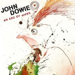 JOHN DOWIE - ARC OF HIVES