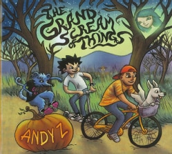 ANDY Z - GRAND SCREAM OF THINGS