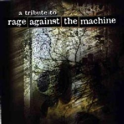 Rage Against The Machine - A Tribute to Rage Against The Machine