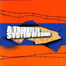 Various - Tribute to System Of A Down