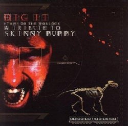 Various - Dig It: Tribute To Skinny Puppy