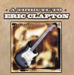 Various - A Tribute to Eric Clapton