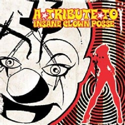 Various - A Tribute to Insane Clown Posse