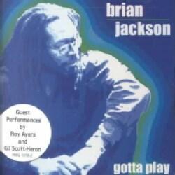 Brian Jackson - Gotta Play