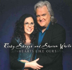Ricky Skaggs - Hearts Like Ours