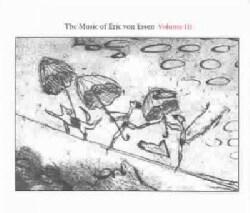 Various - Music of Eric Von Essen Volume III