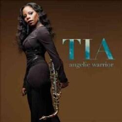 Tia Fuller - Angelic Warrior