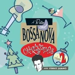VINNIE ZUMMO - VOL. 2-RETRO COOL BOSSA NOVA CHRISTMAS