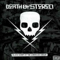 Death By Stereo - Black Sheep Of The American Dream (Parental Advisory)