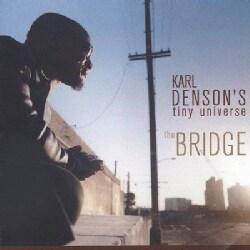 Karl Denson - Bridge