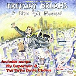 Original Cast - Freeway Dreams (OCR)