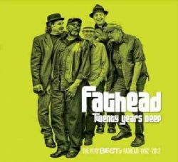 Fathead - Twenty Years Deep: The Very Best Of Fathead