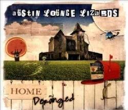 Austin Lounge Lizards - Home And Deranged