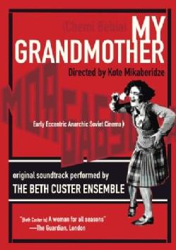 BETH CUSTER - MY GRANDMOTHER