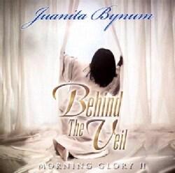 Juanita Bynum - Behind the Veil: Morning Glory II