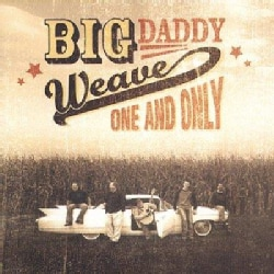 Big Daddy Weavy - One & Only