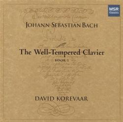 David Korevaar - Bach: The Well-Tempered Clavier Book 1