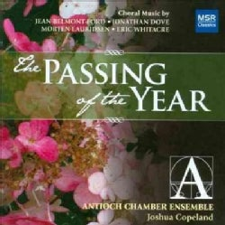 Joshua Copeland - Whitacre/Dove/Lauridsen: The Passing of The Year